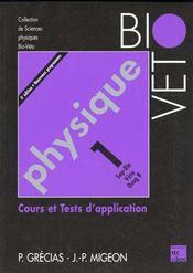 Physique 1 Sup Bio Veto Deug B - Intérieur - Format classique