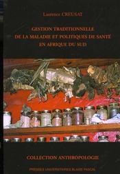 Gestion Traditionnelle De La Maladie Et Politiques De Sante En Afriqu E Du Sud - Intérieur - Format classique