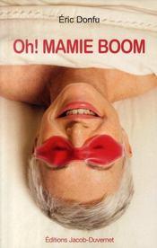 Oh ! mamie boom - Intérieur - Format classique