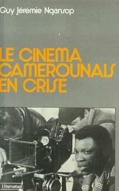 Le Cinema Camerounais En Crise - Intérieur - Format classique