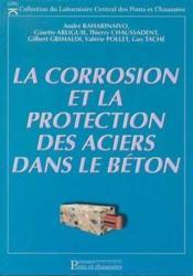 Corrosion et protection aciers dans beton - Couverture - Format classique