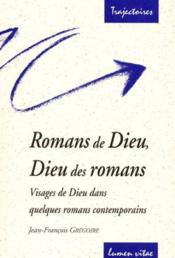 Romans De Dieu Dieu Des Romans Visage De Dieu Dans Quelques Romans Contemporains - Couverture - Format classique
