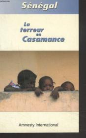 Senegal, la terreur en casamance - Couverture - Format classique