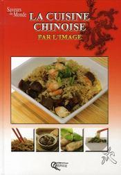 La cuisine chinoise par l'image - Intérieur - Format classique