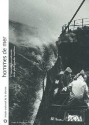 Hommes de la mer ; catalogue de la 2e biennale de la photographie maritime au musee de la marine - Couverture - Format classique