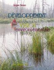 Le Developpement Touristique, Une Vision Environnementale - Intérieur - Format classique
