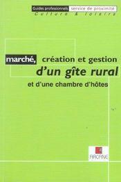 Marche, creation et gestion d'un gite rural et d'une chambre d'hotes - Intérieur - Format classique