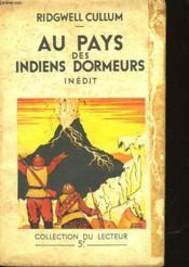Au Pays Des Indiens Dormeurs - The Heart Of Unaga - N°136 - Couverture - Format classique