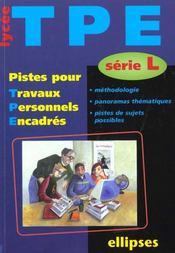 Pistes Pour Travaux Personnels Encadres Serie L Methodologie Panorama Thematiques Pistes De Sujets - Intérieur - Format classique