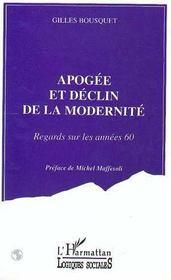 Apogée et déclin de la modernité ; regards sur les années 60 - Intérieur - Format classique
