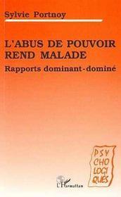L'Abus De Pouvoir Rend Malade ; Rapports Dominant-Domine - Intérieur - Format classique