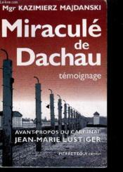 Miracule De Dachau - Couverture - Format classique