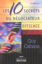 Les 10 Secrets Du Negociateur Efficace (2e Edition) - Intérieur - Format classique