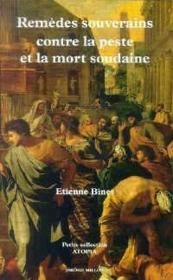Remèdes souverains contre la peste et la mort soudaine - Couverture - Format classique