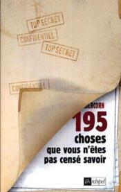 195 choses que vous n'etes pas cense savoir - Couverture - Format classique