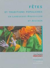 Fêtes et traditions populaires en Languedoc-Roussillon et Aveyron - Couverture - Format classique