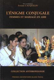 L'Enigme Conjugale. Femmes Et Mariage En Asie - Intérieur - Format classique
