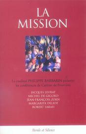 Mission (La) - Conf De Careme Lyon 2006 - Intérieur - Format classique