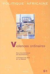 Revue Politique Africaine N.91 ; Les Violences Ordinaires - Couverture - Format classique