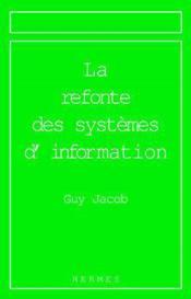 Refonte des systemes d information - Couverture - Format classique