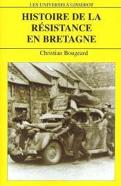 Histoire De La Resistance En Bretagne - Couverture - Format classique