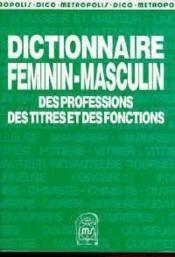 Dictionnaire Feminin Masculin - Couverture - Format classique