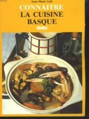 La cuisine basque - Couverture - Format classique