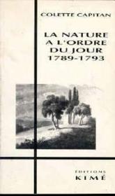 Nature à l'ordre du jour 1789-1793 - Couverture - Format classique