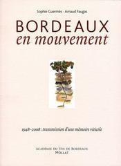 Bordeaux en mouvement - Intérieur - Format classique