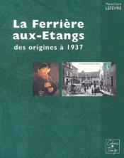 La Ferriere Aux Etang - Couverture - Format classique