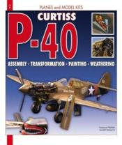 Vente livre :  Planes and model kits : P40  - Collectif