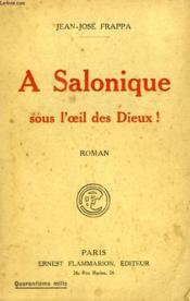 A Salonique Sous L'Oeil Des Dieux ! - Couverture - Format classique