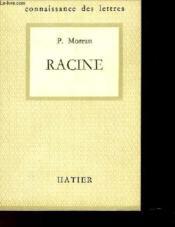 Racine L'Homme Et L'Oeuvre - Connaissance Des Lettres N°13 - Couverture - Format classique