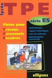 Pistes Pour Travaux Personnels Encadres Serie Es Methodologie Rappels Thematiques Axes De Recherche - Intérieur - Format classique