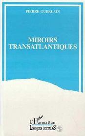 Miroirs Transatlantiques - Intérieur - Format classique