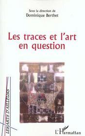 Les traces et l'art en question - Intérieur - Format classique
