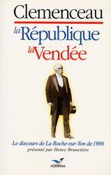 Clémenceau, la république, la vendée - Couverture - Format classique