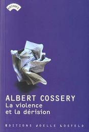 La violence et la dérision - Intérieur - Format classique
