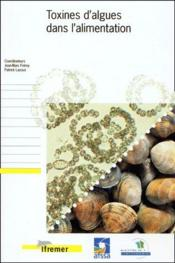 Toxines d'algues dans l'alimentation - Couverture - Format classique