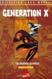 Generation x t.1; troisième génèse - Intérieur - Format classique