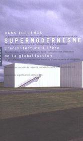 Supermodernisme - Intérieur - Format classique
