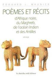 Poemes Et Recits D'Afrique Noire, Du Maghreb, De L'Ocean Indien Et Des Antilles - Intérieur - Format classique