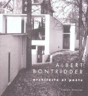 Albert Bontridder Architecte Et Poete - Intérieur - Format classique