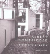 Albert Bontridder Architecte Et Poete - Couverture - Format classique