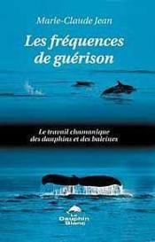 Frequences De Guerison - Couverture - Format classique