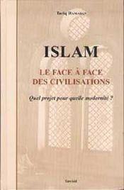 Islam, le face a face des civilisations - Intérieur - Format classique