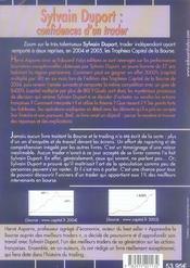 Sylvain Duport : Confidences D'Un Trader.Decouvrez L'Histoire De L'Un Des Meilleurs Traders Francais - 4ème de couverture - Format classique