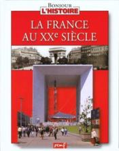 Vente  La france au xxe siecle  - Collectif