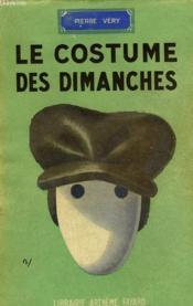 Le Costume Des Dimanches. - Couverture - Format classique