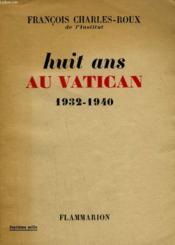 Huit Ans Au Vatican. 1932-1940. - Couverture - Format classique